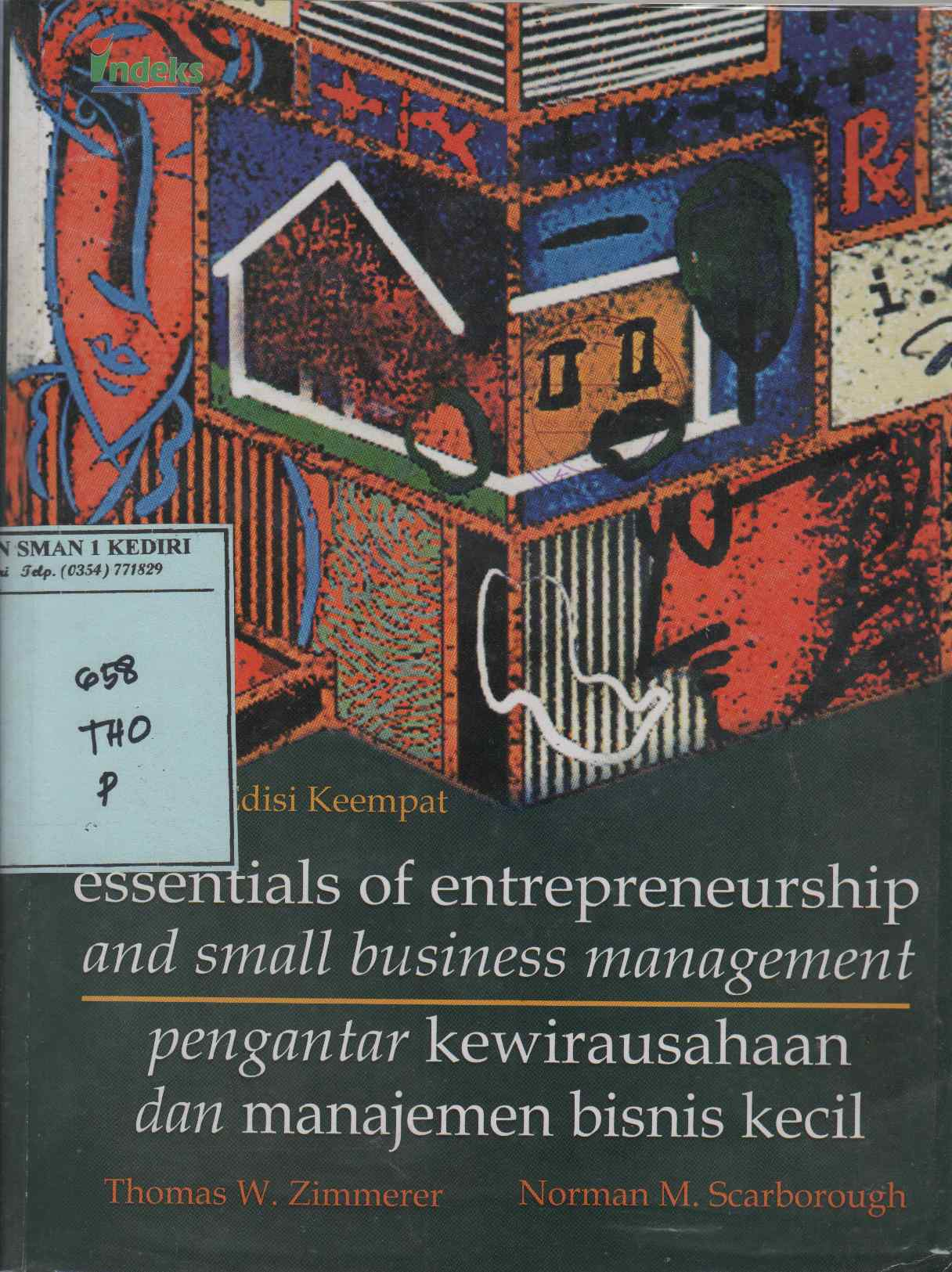 Essentials of Entrepreneurship and Small Business Managemant, Fourth Edition